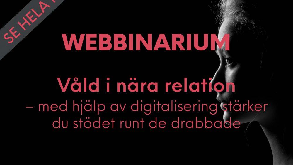 WEBBINARIUM: Om digitalt stöd för drabbade av våld i realtioner
